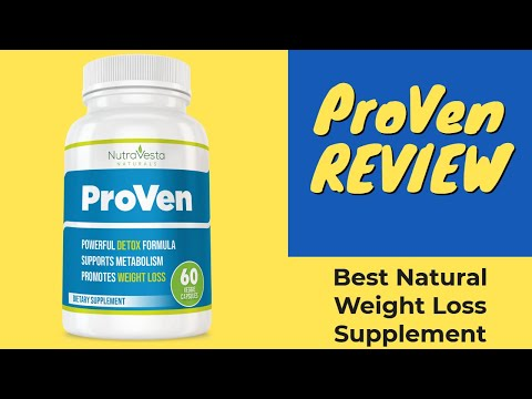 ProVen Review: Best Natural Weight Loss Supplements