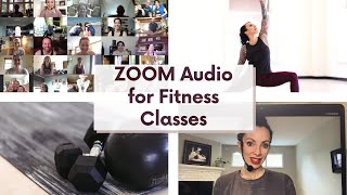 How to Sound Good on ZOOM for Fitness Classes