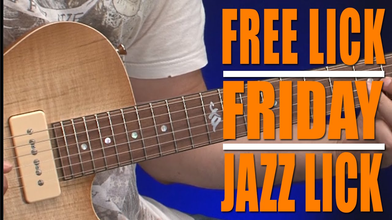 free lick friday jazz chromaticism guitar lesson youtube. Black Bedroom Furniture Sets. Home Design Ideas