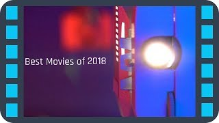 The BEST MOVIES of 2018 | TOP 20