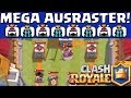 MEGA AUSRASTER IN CLASH ROYALE! || LP CR [android ios PC]