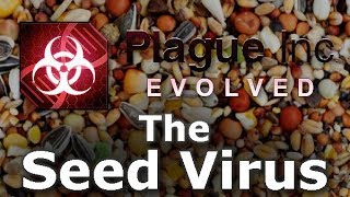 Plague Inc: Custom Scenarios - The Seed Virus