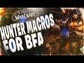 BM HUNTER PVP MACROS FOR BFA!!! BATTLE FOR AZEROTH 8.0