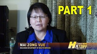 SUAB HMONG HISTORY:  Part 1 - Mai Zong Vue and her involvement in the Hmong community