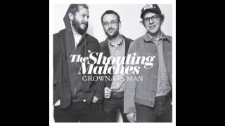 The Shouting Matches - Three Dollar Bill