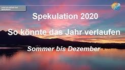 Wetterspekulation. Wie wird das Wetter 2020? Wetterlagen Sommer, Herbst und Dezember.