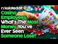 Casino Dealers Reveal Saddest Moments (r/AskReddit Top ...