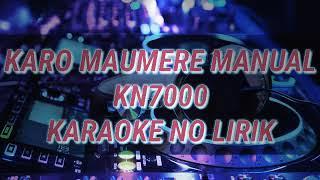 Karo manual maumere karaoke kn7000