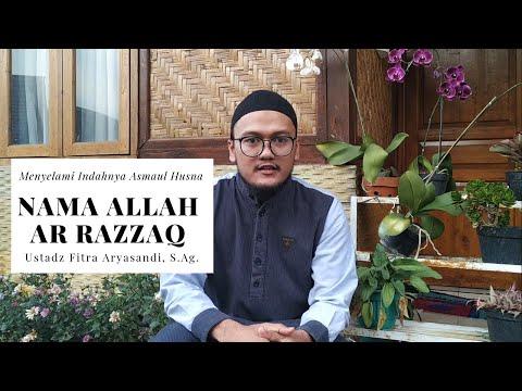 Asmaul Husna Ar Razzaq - Ustadz Fitra Aryasandi, S.Ag. #AsmaulHusna