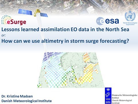 Assimilation EO data into North Sea storm surge modelling - Dr. Kristine Madsen (DMI)