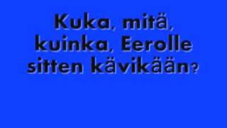 Sleepy Sleepers -  Kuka mitä häh [Lyrics]