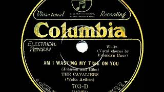 1926 HITS ARCHIVE: Am I Wasting My Time On You - Ben Selvin (Franklyn Baur, vocal)