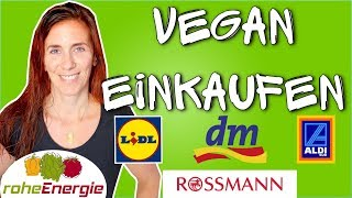 Vegan Einkaufen 🌻 Tipps für Lidl, DM, Aldi & Rossmann