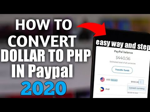 Convert Currency On Paypal 2020 |  Convert Dollar To Php 2020 In Easy Way And Fast