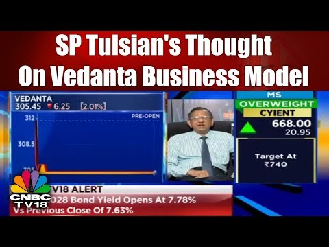 SP Tulsian's Thought on Vedanta Business Model | CNBC TV18