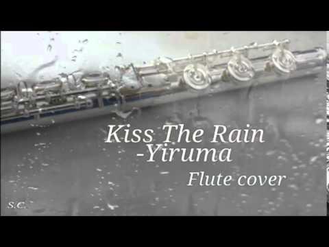 Kiss The Rain (Yiruma) Flute Cover