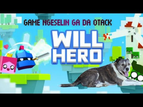 TRAINING AJA SUSAH NJER - MAIN WILL HERO #willhero #androidgames