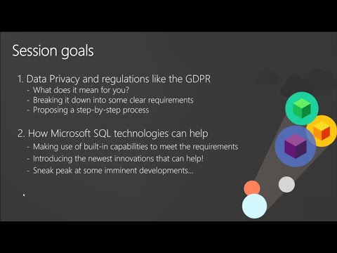 Prepare for the GDPR and data privacy compliance with Microsoft SQL technology | BRK3130