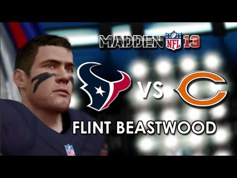 Madden 13: Flint Beastwood: Houston Texans vs. Chicago Bears