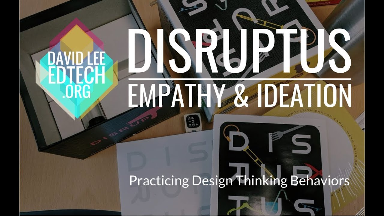 Disruptus Practice Empathy And Ideation For Design Thinking