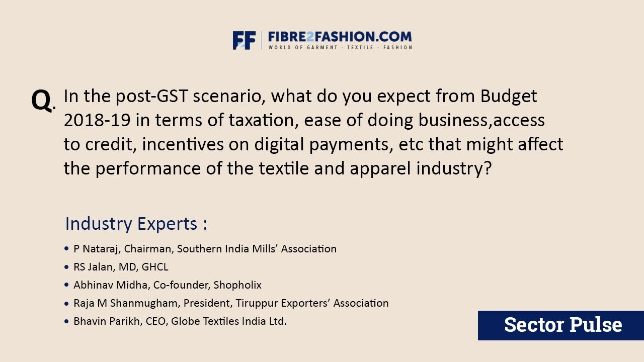 Sector Pulse - Union Budget 2018 | Fibre2Fashion