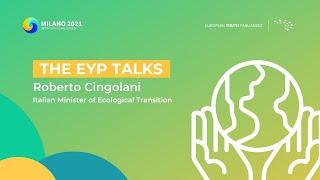The EYP Talks | Anthropogenic Change - Roberto Cingolani