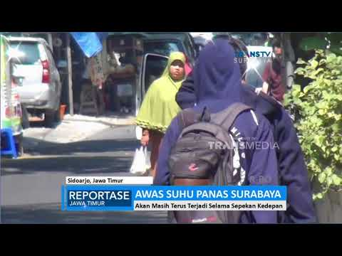 Awas Suhu Panas Surabaya