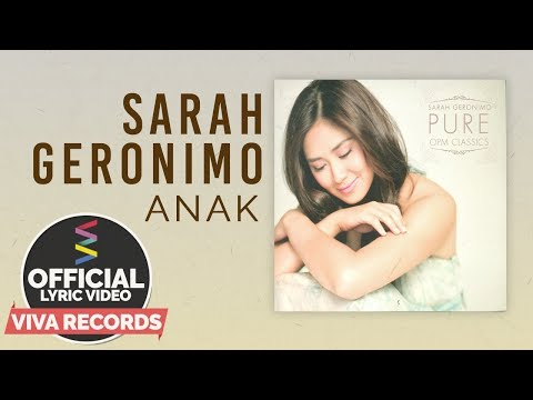 Sarah Geronimo — Anak [Official Lyric Video]