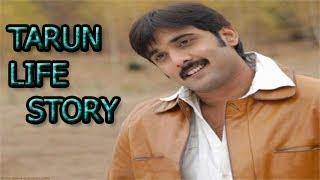 Tarun life story- Tarun Biography - Tarun success story - Tarun life history