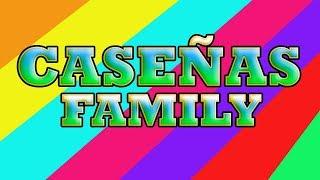 CASEÑAS FAMILY REUNION