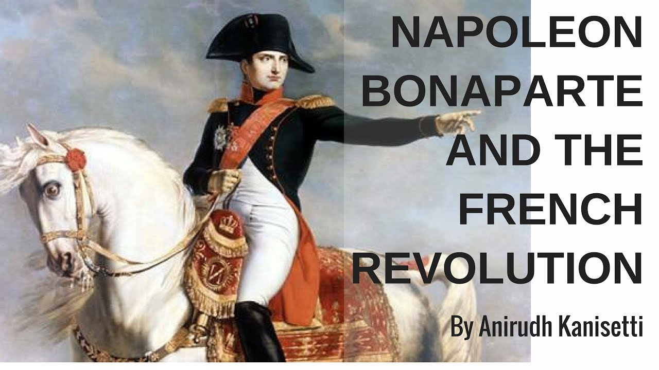 Napoleon Bonaparte and the French Revolution - Crash ...