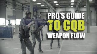 Pro's guide to CQB | Weapon flow in compressed environments