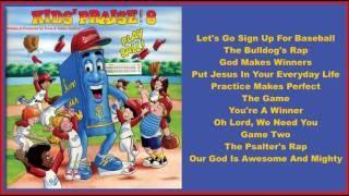 Kid's Praise! 8:  Play Ball  (Full Album)