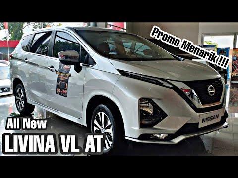 Info Mobil All New Nissan LIVINA VL | Promo 2019 Unit Terbatas!!!