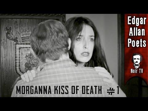 Morganna Kiss Of Death  The Noir Bizarre  Episode I