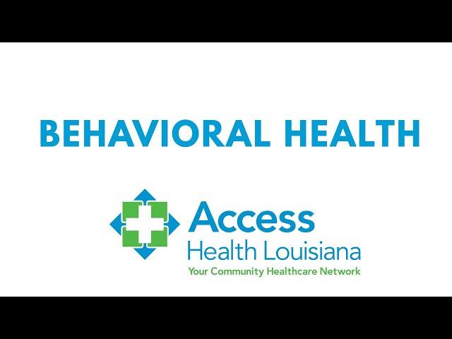 Access Health Louisiana Behavioral Health 1
