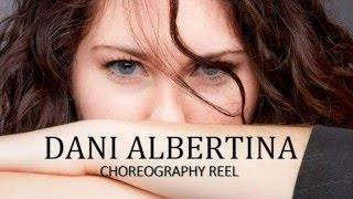DANI ALBERTINA CHOREOGRAPHY REEL
