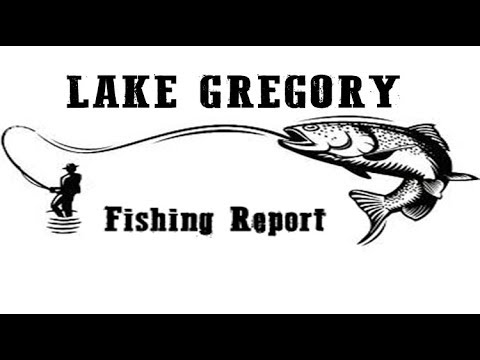 Fishing Report Lake Gregory May 2019