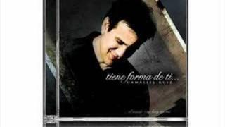 Gamaliel Ruiz - Demo Tiene forma de ti