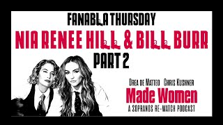 Fanabla Thursday W Bill Burr Nia Renee Hill On The Made Women Sopranos Re Watch Relate Podcast Youtube