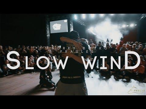 JAMES WATSS - SLOW WIND | DANCEHALL WORKSHOP | ANDREY BOYKO & FRAULES
