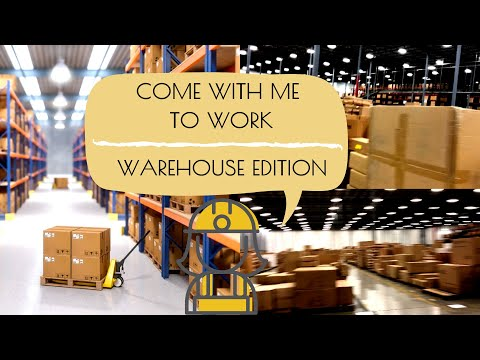 I WORK IN A WAREHOUSE NOW? WHAT HAPPENED? | COME TO WORK WITH ME | WAREHOUSE EDITION