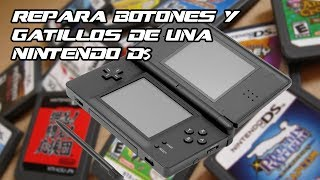 Repara Botones y Gatillos R - L de una DS/ DS litle/ DSI/ 3DS