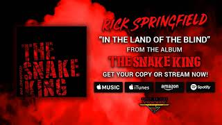 "Rick Springfield ""In The Land Of The Blind"" (Official Audio)"