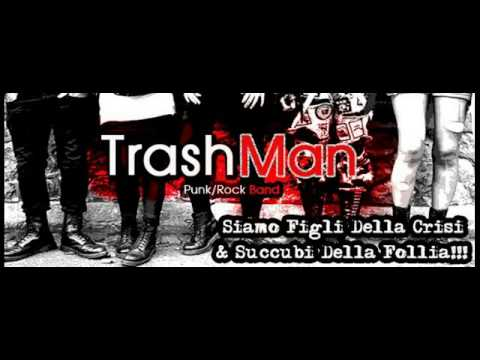 Un mondo d'amore - TrashMan PunkRock