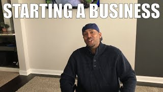 HOW TO START A BUSINESS!!!  It's Easier Than You Think...