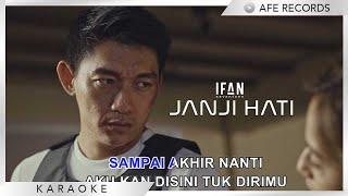 Ifan Seventeen - Janji Hati (Karaoke)