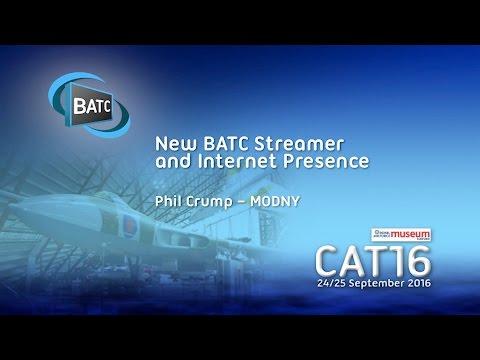 BATC CAT16 - New BATC Streamer and Internet Presence - Phil Crump M0DNY