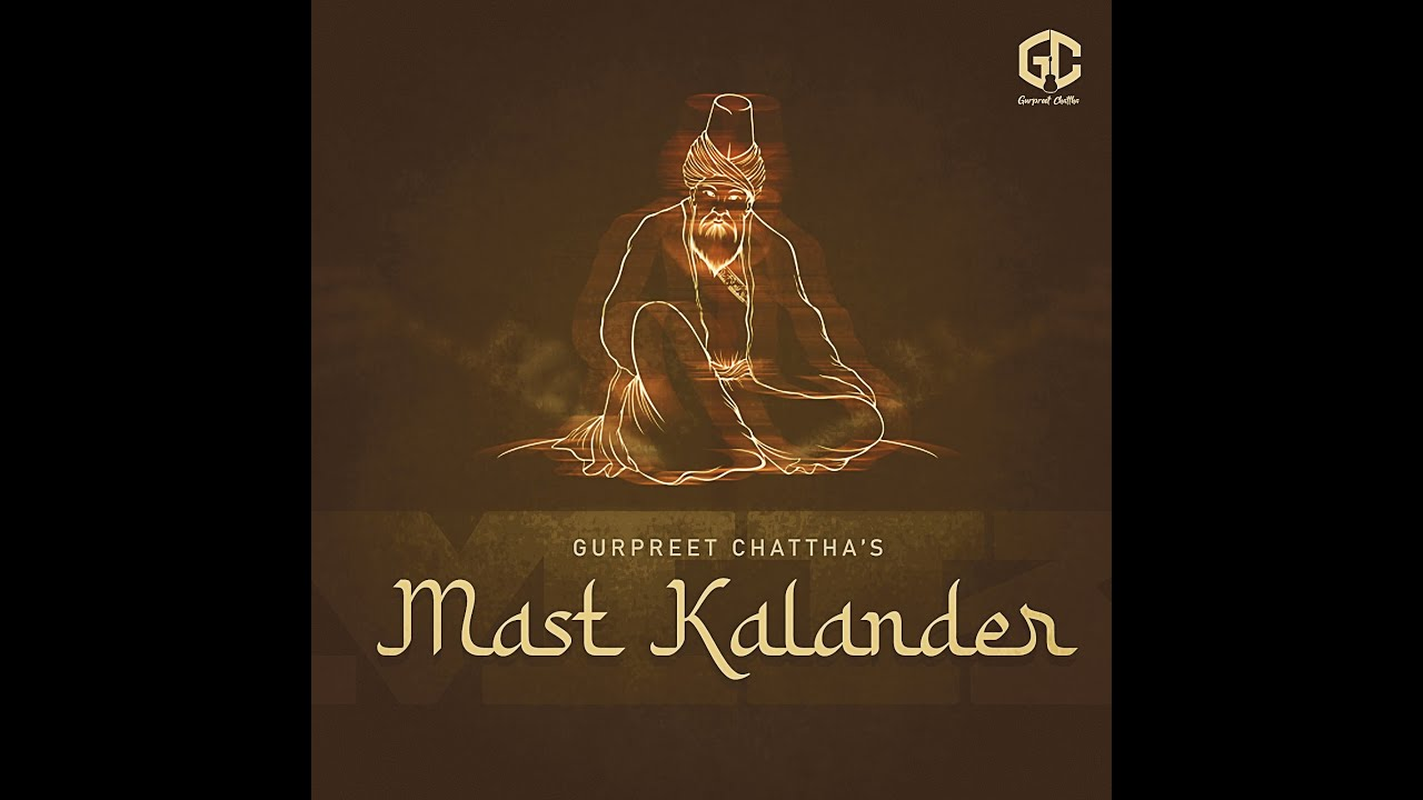 Mast Qalandar Gurpreet Chattha new song