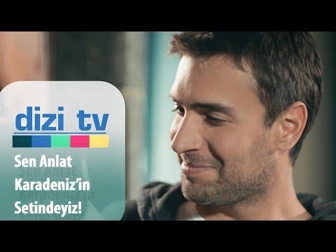 Sen Anlat Karadeniz'in Setinden çok özel Görüntüler - Dizi Tv 646. Bölüm